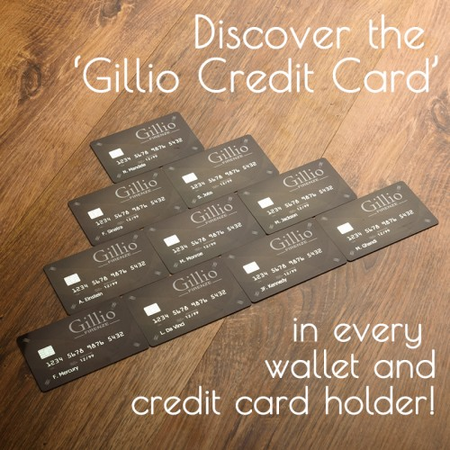Gillio Credit Card in every wallet!